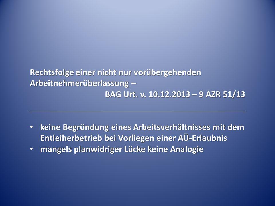 Anforderungen an die Kündigung von Leiharbeitern – BAG Urt.