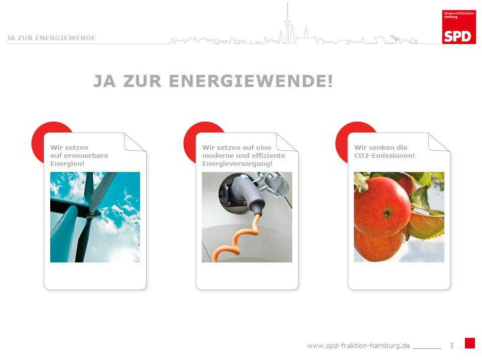 JA ZUR ENERGIEWENDE www.spd-fraktion-hamburg.de _______3
