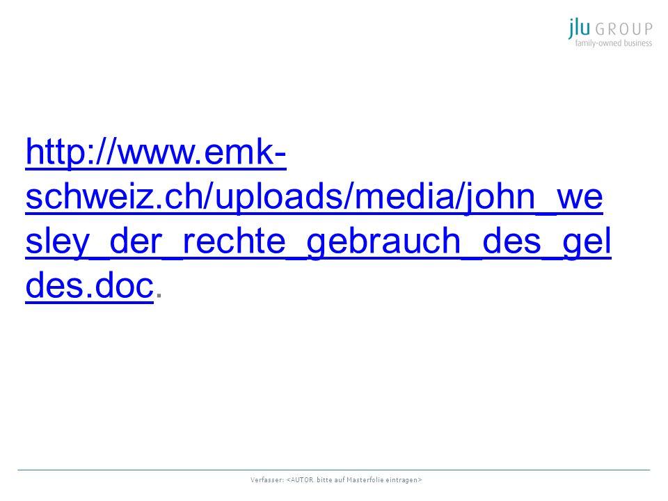 Verfasser: http://www.emk- schweiz.ch/uploads/media/john_we sley_der_rechte_gebrauch_des_gel des.dochttp://www.emk- schweiz.ch/uploads/media/john_we s