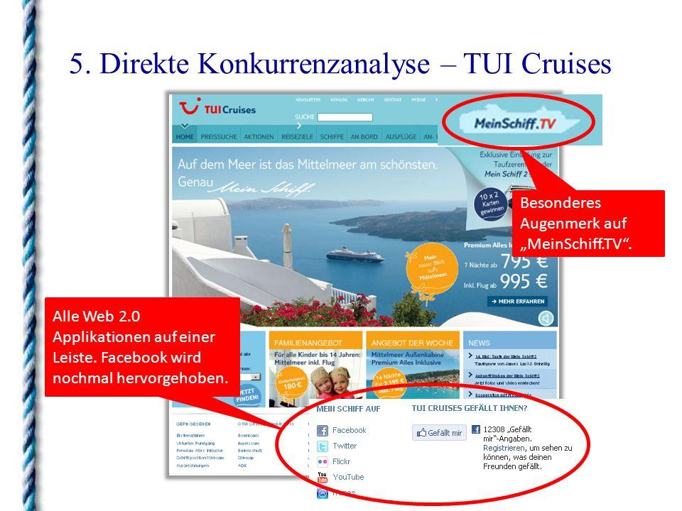 5. Direkte Konkurrenzanalyse – TUI Cruises Alle Web 2.0 Applikationen auf einer Leiste. Facebook wird nochmal hervorgehoben. Besonderes Augenmerk auf