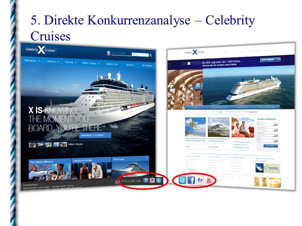 5. Direkte Konkurrenzanalyse – Celebrity Cruises