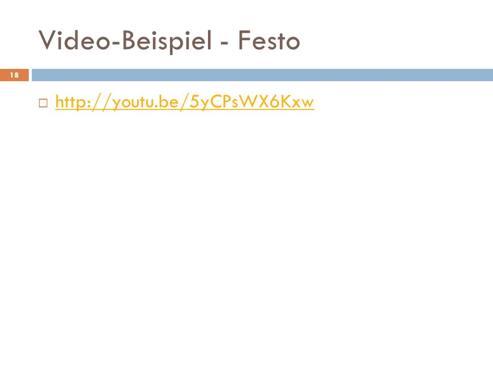 Video-Beispiel - Festo 18 http://youtu.be/5yCPsWX6Kxw