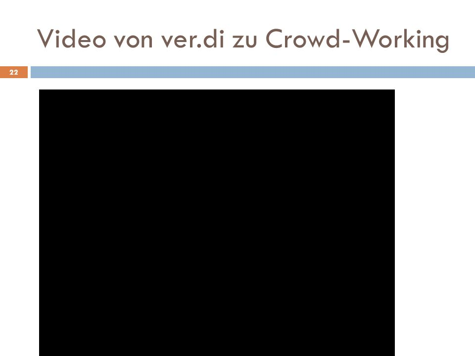 Video von ver.di zu Crowd-Working 22
