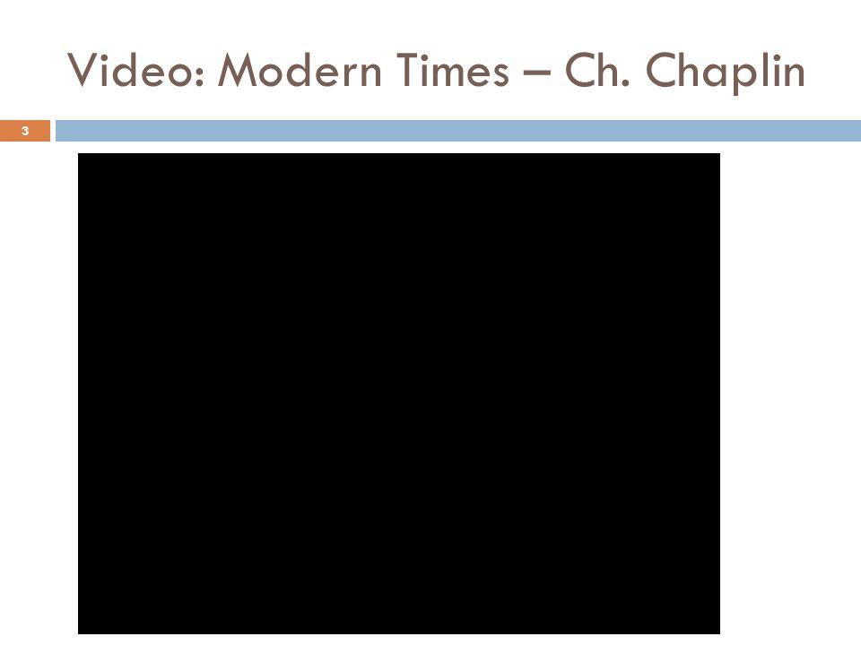 Video: Modern Times – Ch. Chaplin 3