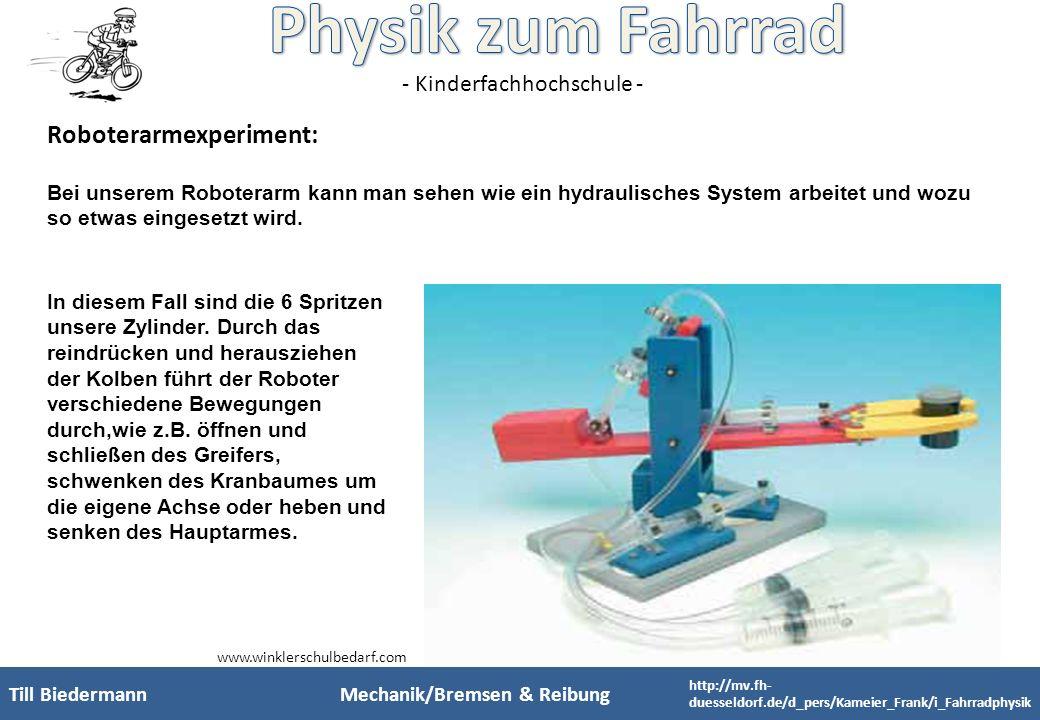 - Kinderfachhochschule - Roboterarmexperiment: Bei unserem Roboterarm kann man sehen wie ein hydraulisches System arbeitet und wozu so etwas eingesetz