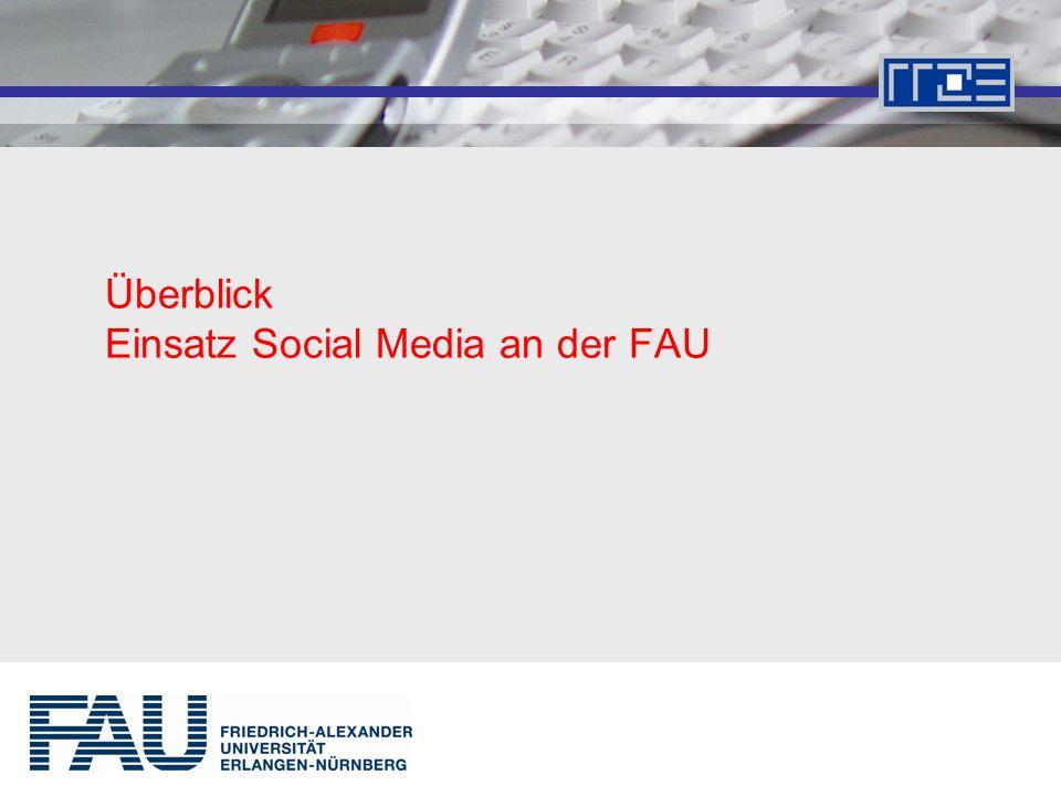 Überblick Einsatz Social Media an der FAU