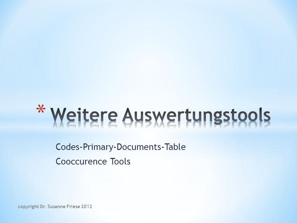 Codes-Primary-Documents-Table Cooccurence Tools copyright Dr. Susanne Friese 2012