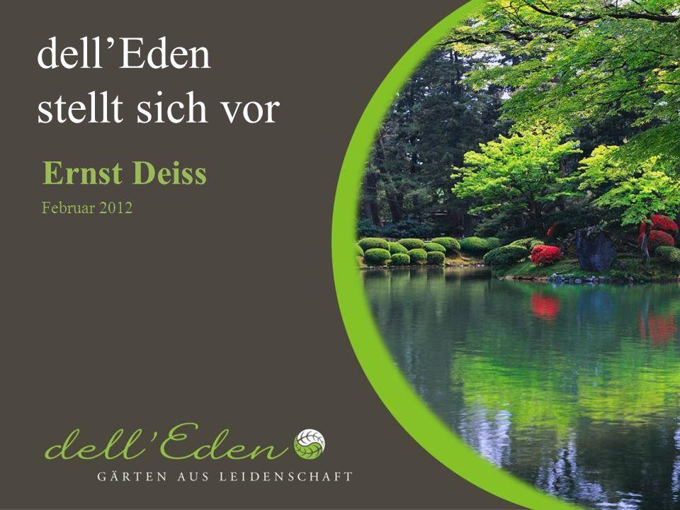 dellEden stellt sich vor Ernst Deiss Februar 2012