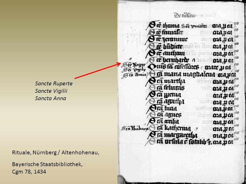 Bayerische Staatsbibliothek, Cgm 78, 1434 Rituale, Nürnberg / Altenhohenau, Sancte Ruperte Sancte Vigilii Sancta Anna