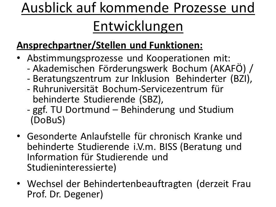 Ausblick auf kommende Prozesse und Entwicklungen Ansprechpartner/Stellen und Funktionen: Abstimmungsprozesse und Kooperationen mit: - Akademischen För