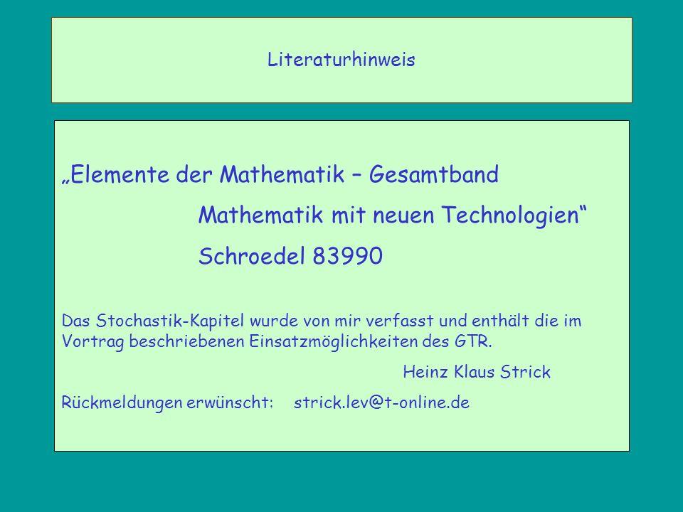 Elemente der Mathematik – Gesamtband Mathematik mit neuen Technologien Schroedel 83990 Das Stochastik-Kapitel wurde von mir verfasst und enthält die i