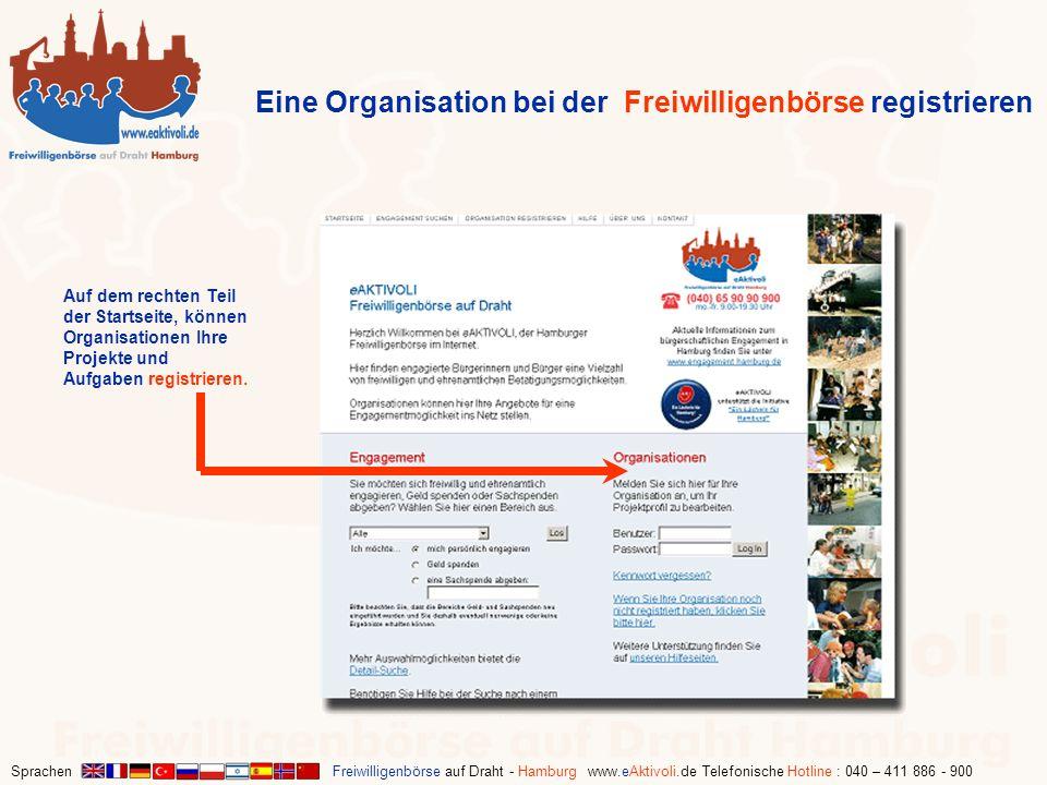 Sprachen Freiwilligenbörse auf Draht - Hamburg www.eAktivoli.de Telefonische Hotline : 040 – 411 886 - 900 Auf dem rechten Teil der Startseite, können