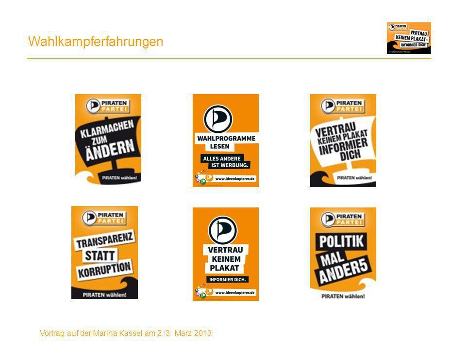 Wahlkampferfahrungen Vortrag auf der Marina Kassel am 2./3. März 2013