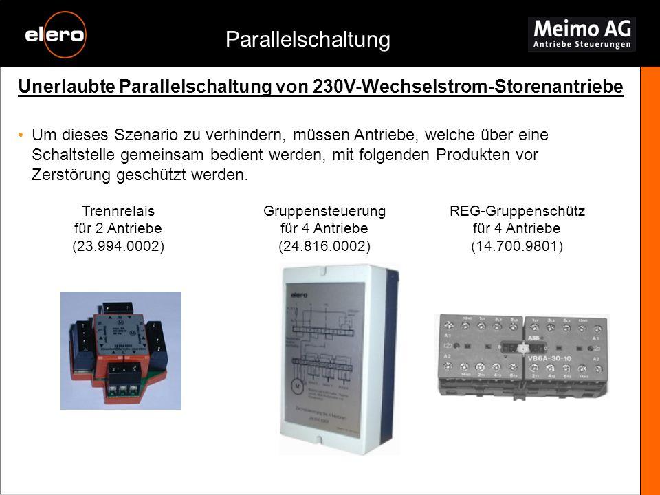 Unerlaubte Parallelschaltung von 230V-Wechselstrom-Storenantriebe Parallelschaltung Um dieses Szenario zu verhindern, müssen Antriebe, welche über ein