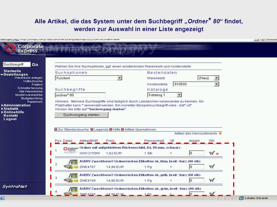 Alle Artikel, die das System unter dem Suchbegriff Ordner * 80 findet, werden zur Auswahl in einer Liste angezeigt