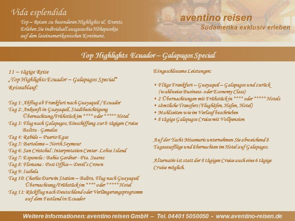 Weitere Informationen: aventino reisen GmbH – Tel.