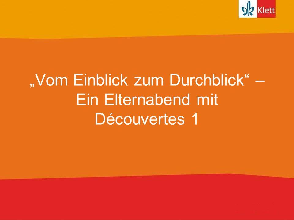 Seite 2 Agenda 1.Einführung/Allgemeines 2. Das Lehrbuch Découvertes 1 3.