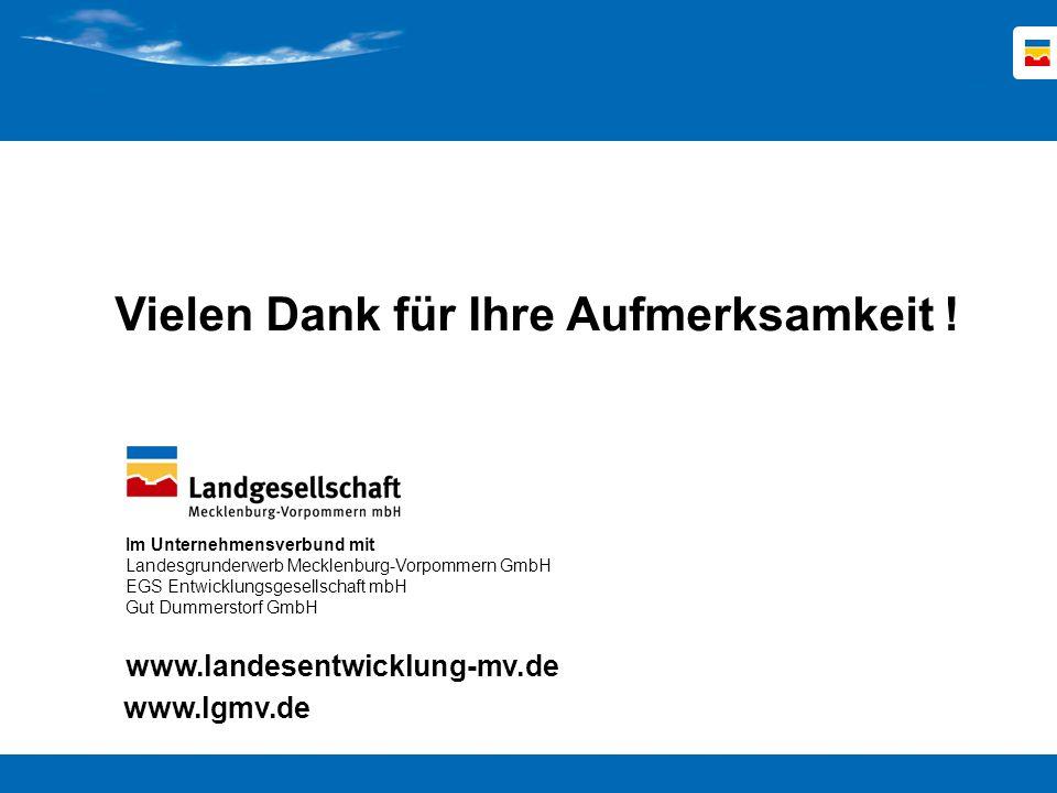 www.landesentwicklung-mv.de Im Unternehmensverbund mit Landesgrunderwerb Mecklenburg-Vorpommern GmbH EGS Entwicklungsgesellschaft mbH Gut Dummerstorf