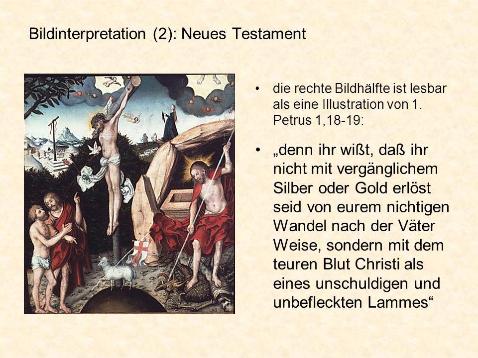 Bildinterpretation (2): Neues Testament die rechte Bildhälfte ist lesbar als eine Illustration von 1. Petrus 1,18-19: denn ihr wißt, daß ihr nicht mit