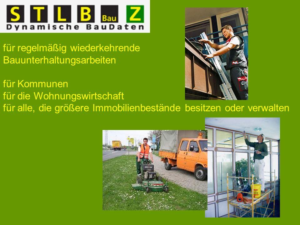 für regelmäßig wiederkehrende Bauunterhaltungsarbeiten für Kommunen für die Wohnungswirtschaft für alle, die größere Immobilienbestände besitzen oder