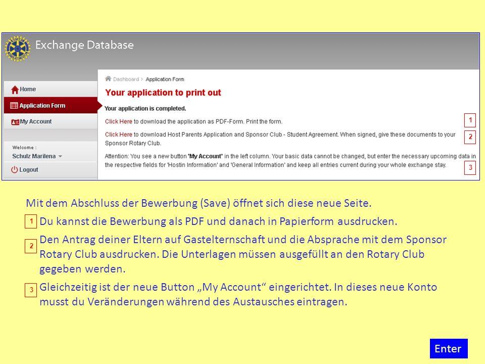 Mit dem Abschluss der Bewerbung (Save) öffnet sich diese neue Seite. Du kannst die Bewerbung als PDF und danach in Papierform ausdrucken. Den Antrag d