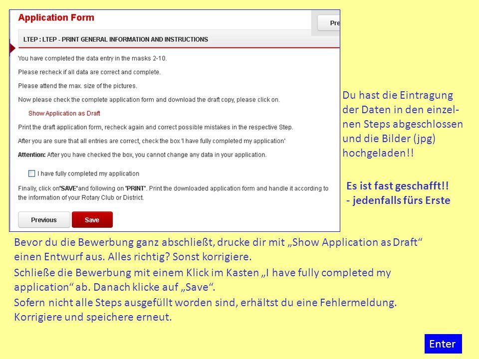 Mit dem Abschluss der Bewerbung (Save) öffnet sich diese neue Seite.