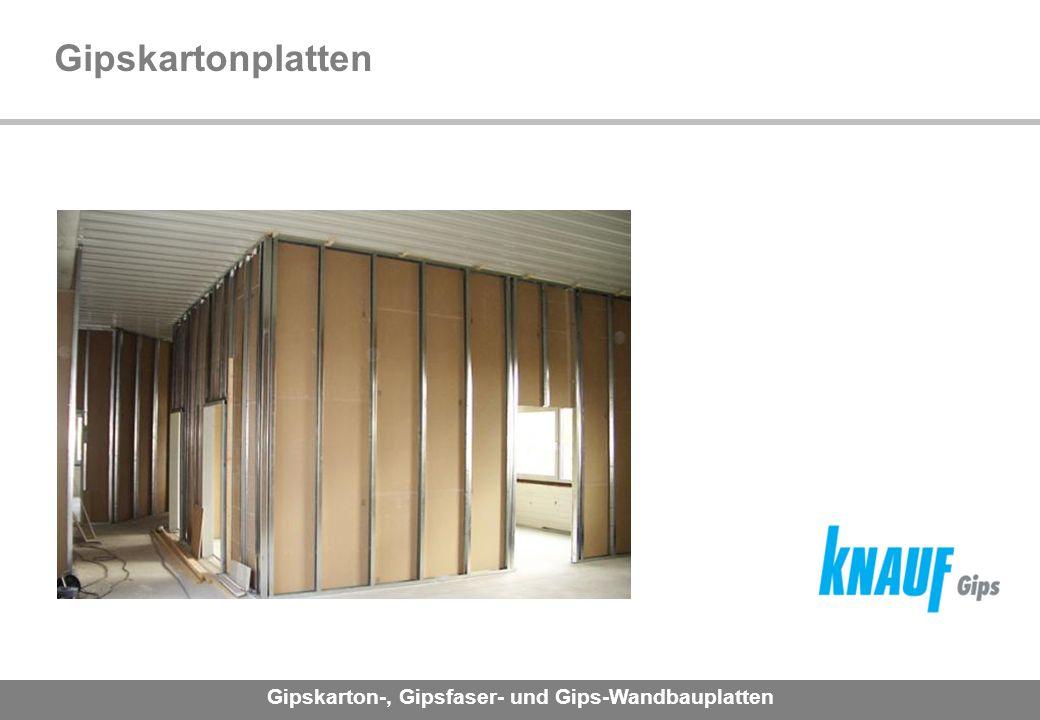 Gipskarton-, Gipsfaser- und Gips-Wandbauplatten Gipskartonplatten