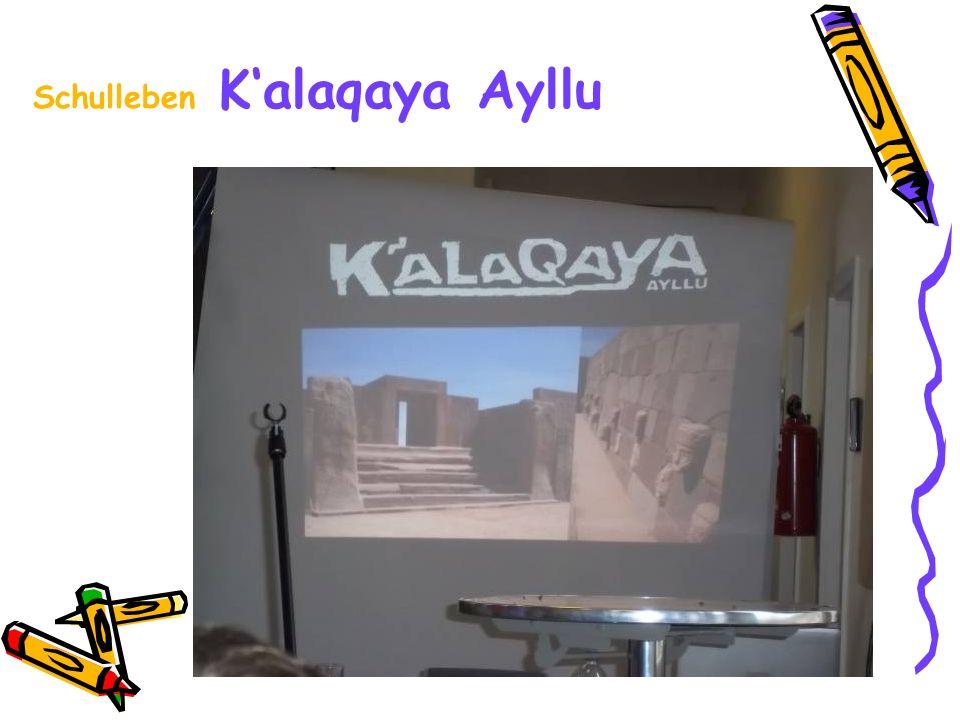 Schulleben Kalaqaya Ayllu