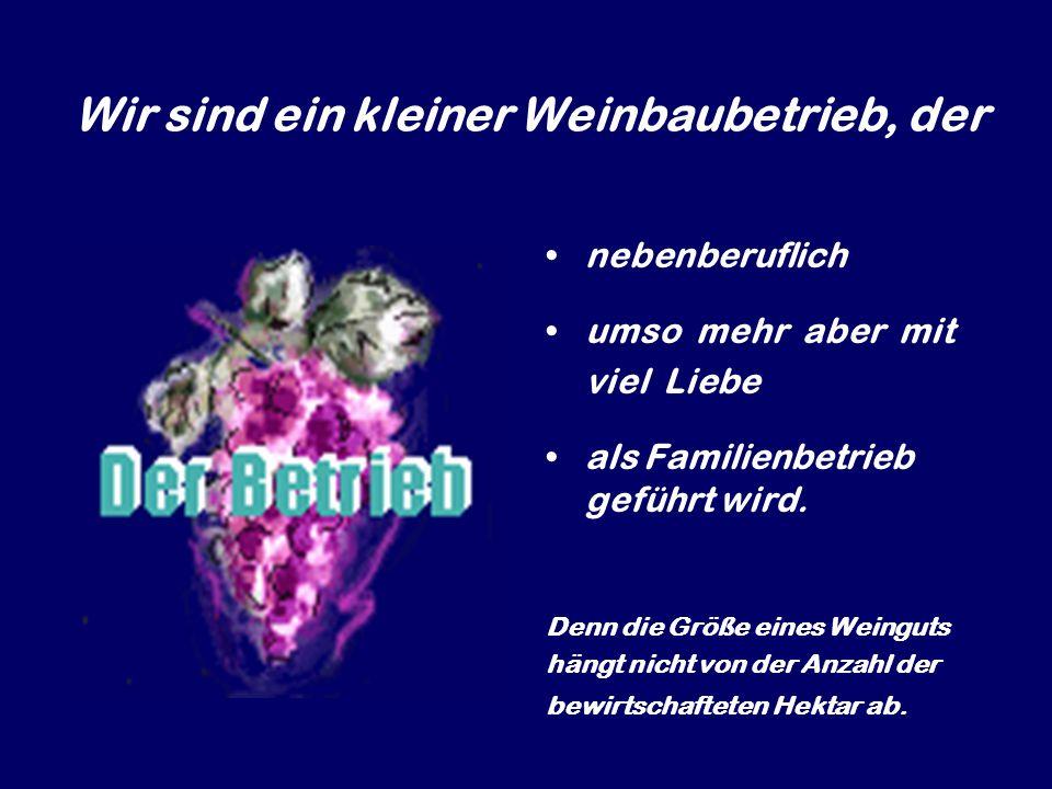 Unser Sortiment Zweigelt Blaufränkisch Die Schöpfung Pustika Rose Frizzante Traubensaft … der Durstlöscher für 0,0 Promille … Weinbrand
