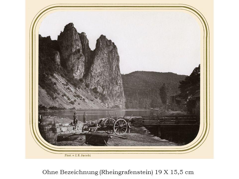 Ohne Bezeichnung (Rheingrafenstein) 19 X 15,5 cm