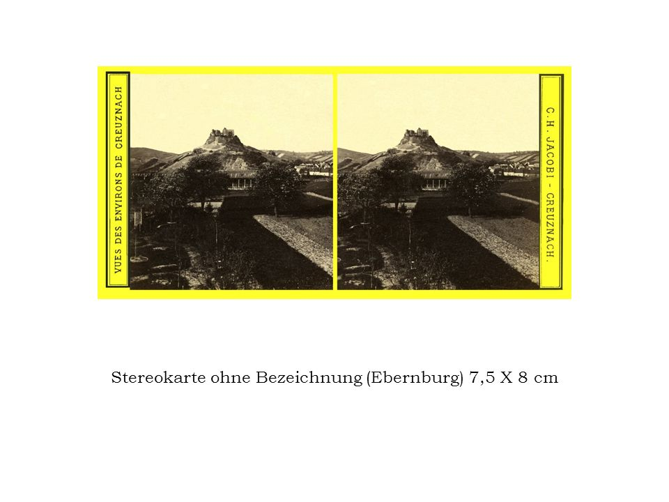 Stereokarte ohne Bezeichnung (Ebernburg) 7,5 X 8 cm