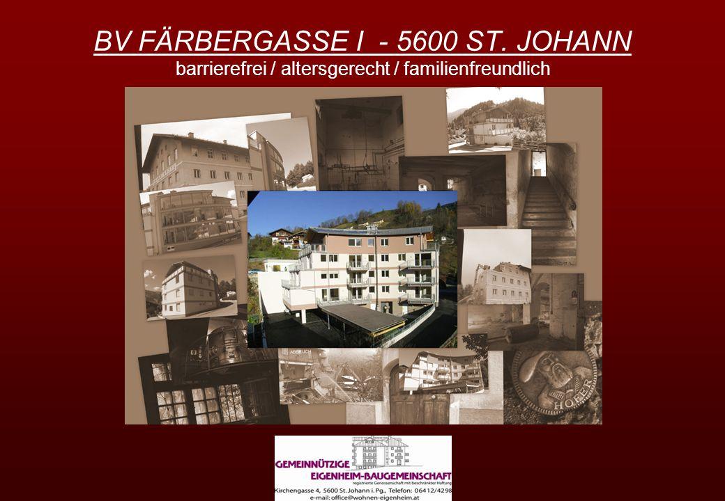 BV FÄRBERGASSE I - 5600 ST. JOHANN barrierefrei / altersgerecht / familienfreundlich