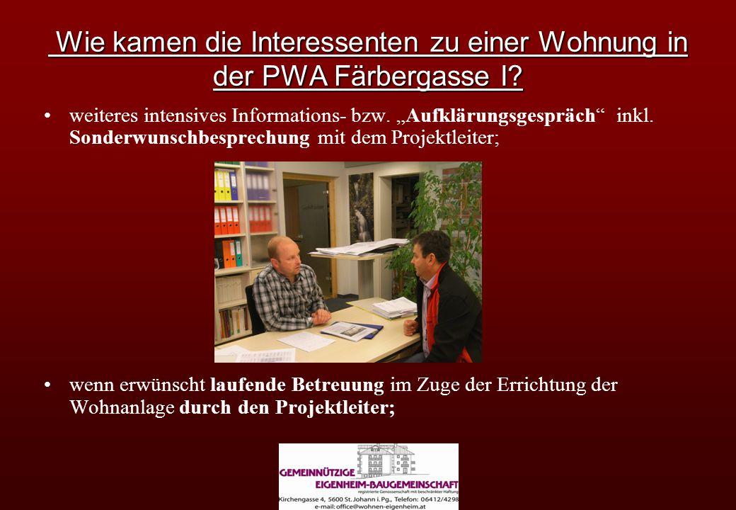 Wie kamen die Interessenten zu einer Wohnung in der PWA Färbergasse I? Wie kamen die Interessenten zu einer Wohnung in der PWA Färbergasse I? weiteres