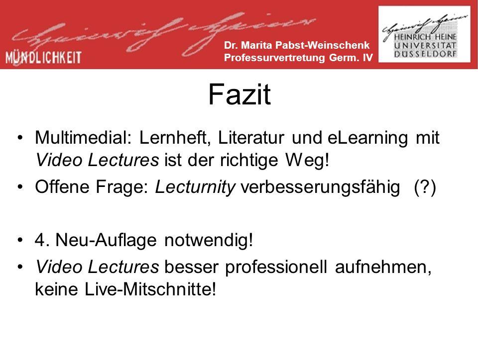 Fazit Multimedial: Lernheft, Literatur und eLearning mit Video Lectures ist der richtige Weg.