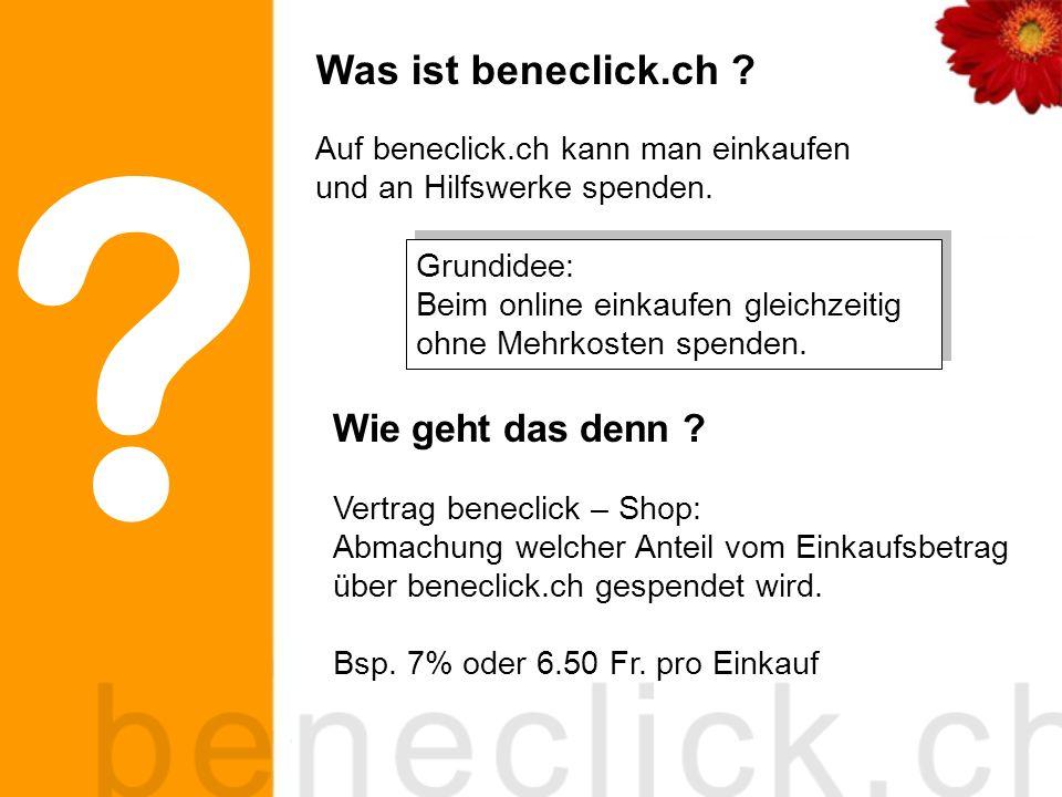 Vertrag beneclick – Shop: Abmachung welcher Anteil vom Einkaufsbetrag über beneclick.ch gespendet wird.