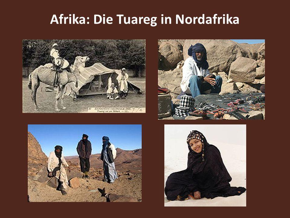 Afrika: Die Tuareg in Nordafrika