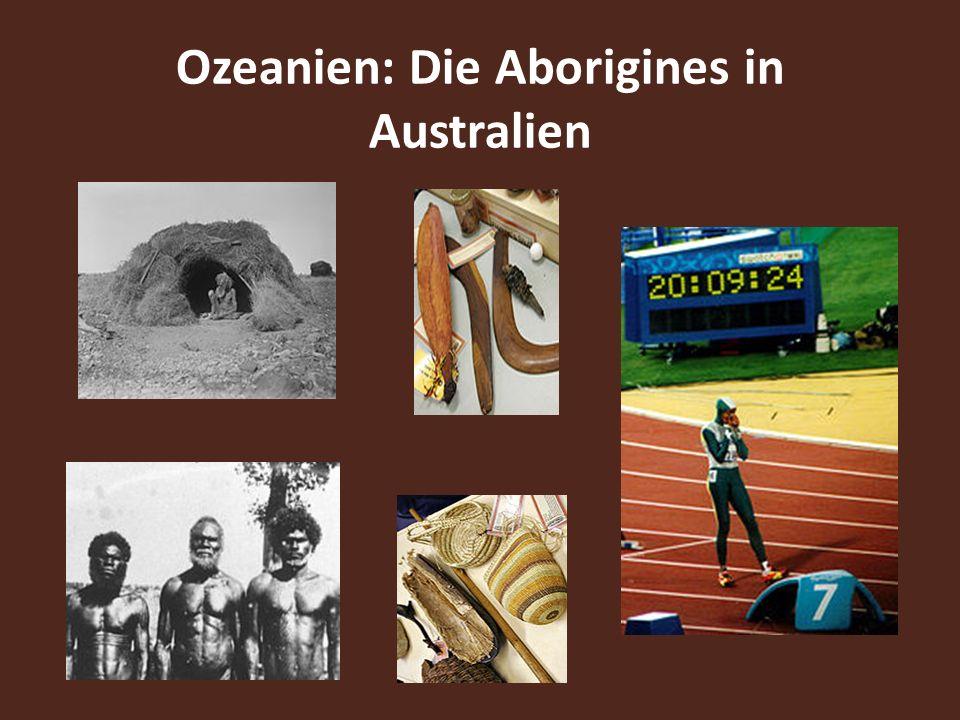 Ozeanien: Die Aborigines in Australien