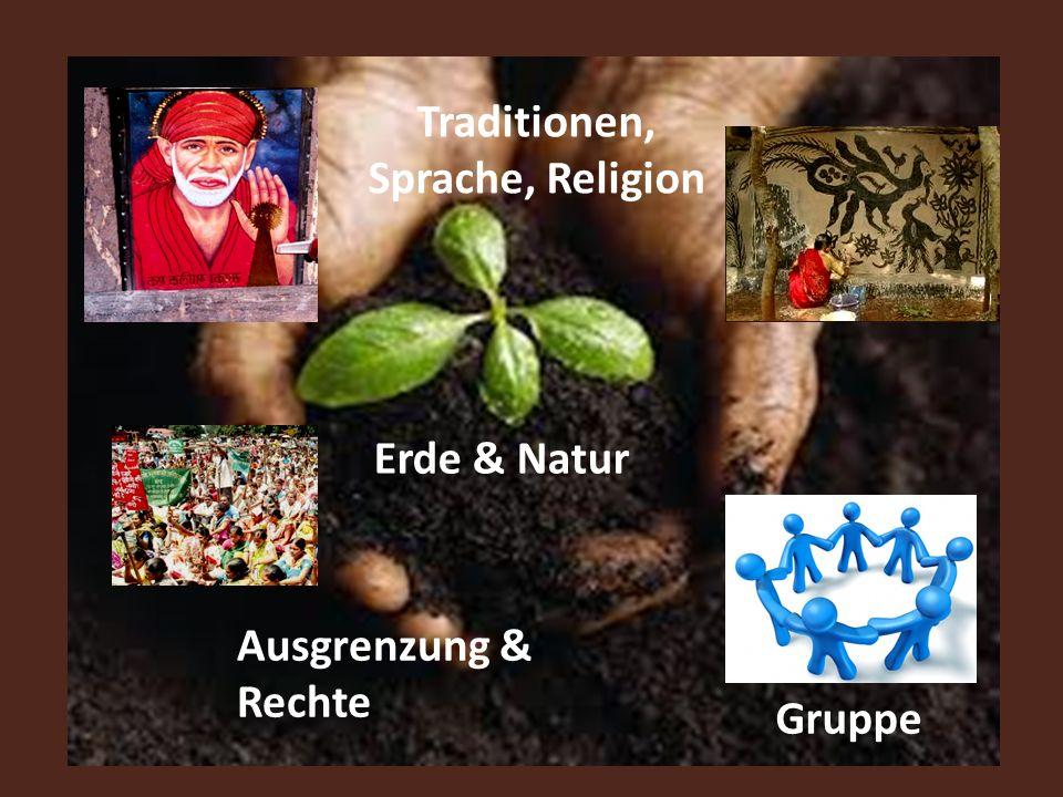 Erde & Natur Gruppe Ausgrenzung & Rechte Traditionen, Sprache, Religion