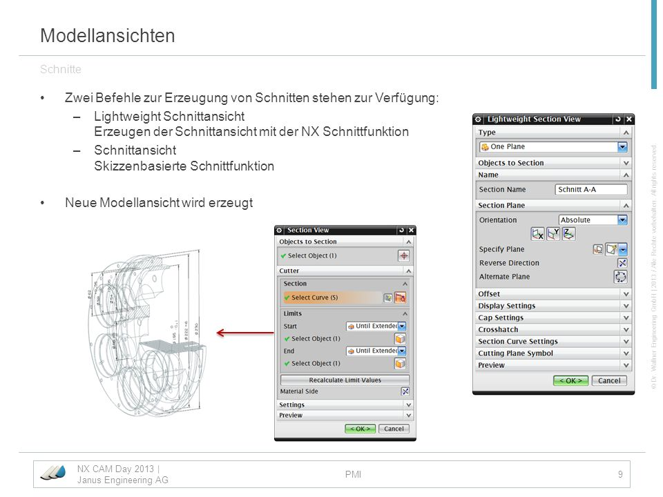 © Dr. Wallner Engineering GmbH | 2013 / Alle Rechte vorbehalten. All rights reserved. Modellansichten Zwei Befehle zur Erzeugung von Schnitten stehen