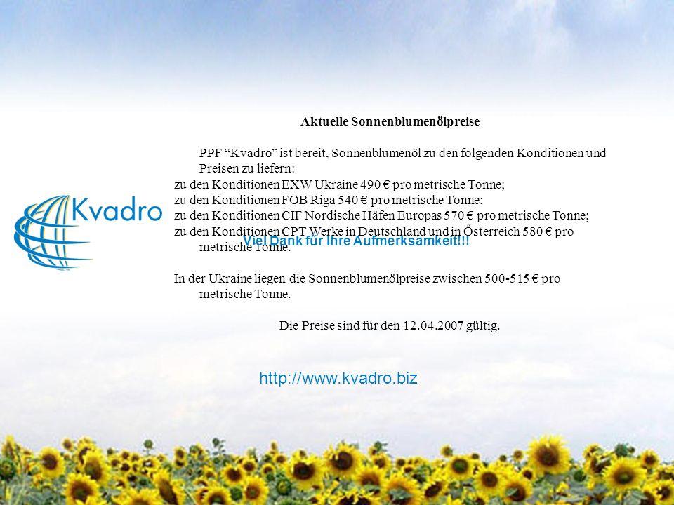 Aktuelle Sonnenblumenölpreise PPF Kvadro ist bereit, Sonnenblumenöl zu den folgenden Konditionen und Preisen zu liefern: zu den Konditionen EXW Ukraine 490 pro metrische Tonne; zu den Konditionen FOB Riga 540 pro metrische Tonne; zu den Konditionen CIF Nordische Häfen Europas570 pro metrische Tonne; zu den Konditionen CPT Werke in Deutschland und in Ősterreich 580 pro metrische Tonne.