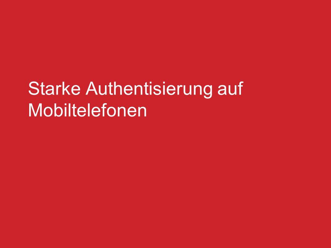 Starke Authentisierung auf Mobiltelefonen