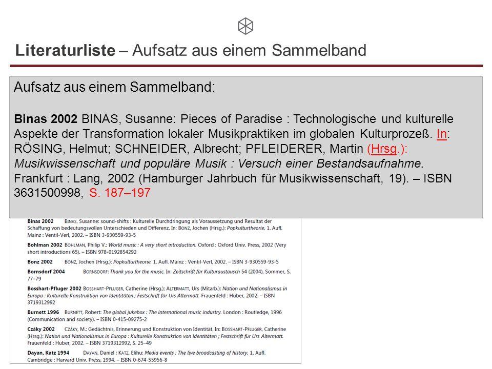 Literaturliste – Aufsatz aus einem Sammelband Aufsatz aus einem Sammelband: Binas 2002 BINAS, Susanne: Pieces of Paradise : Technologische und kulture