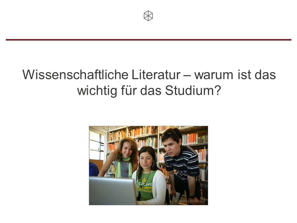 Wissenschaftliche Literatur – warum ist das wichtig für das Studium?