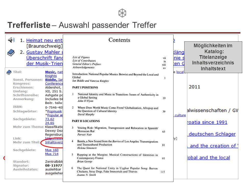 Trefferliste – Auswahl passender Treffer Möglichkeiten im Katalog: Titelanzeige Inhaltsverzeichnis Inhaltstext