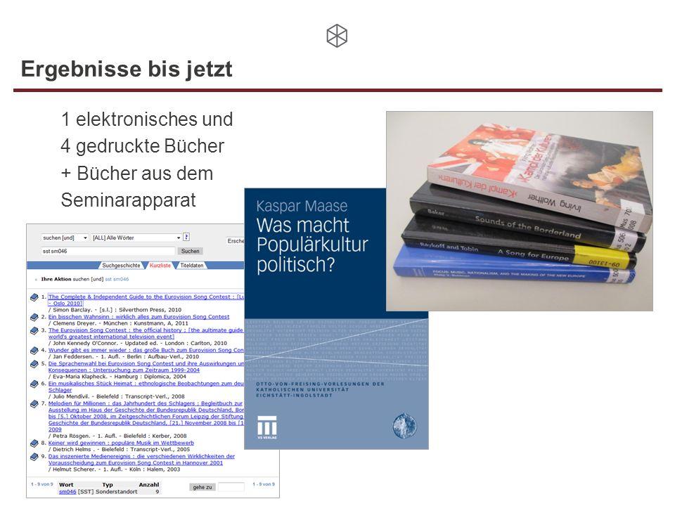 Ergebnisse bis jetzt 1 elektronisches und 4 gedruckte Bücher + Bücher aus dem Seminarapparat
