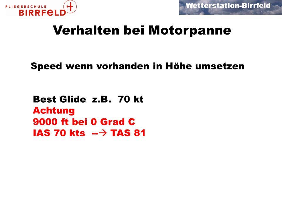 Wetterstation-Birrfeld Verhalten bei Motorpanne Best Glide z.B.