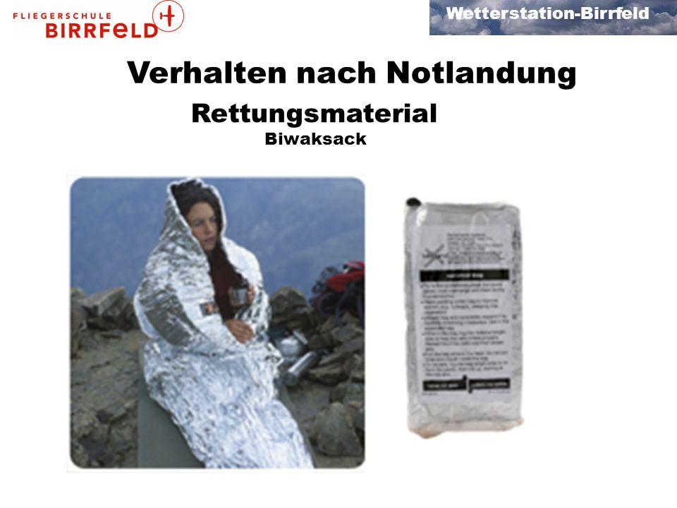 Wetterstation-Birrfeld Verhalten nach Notlandung Rettungsmaterial Biwaksack