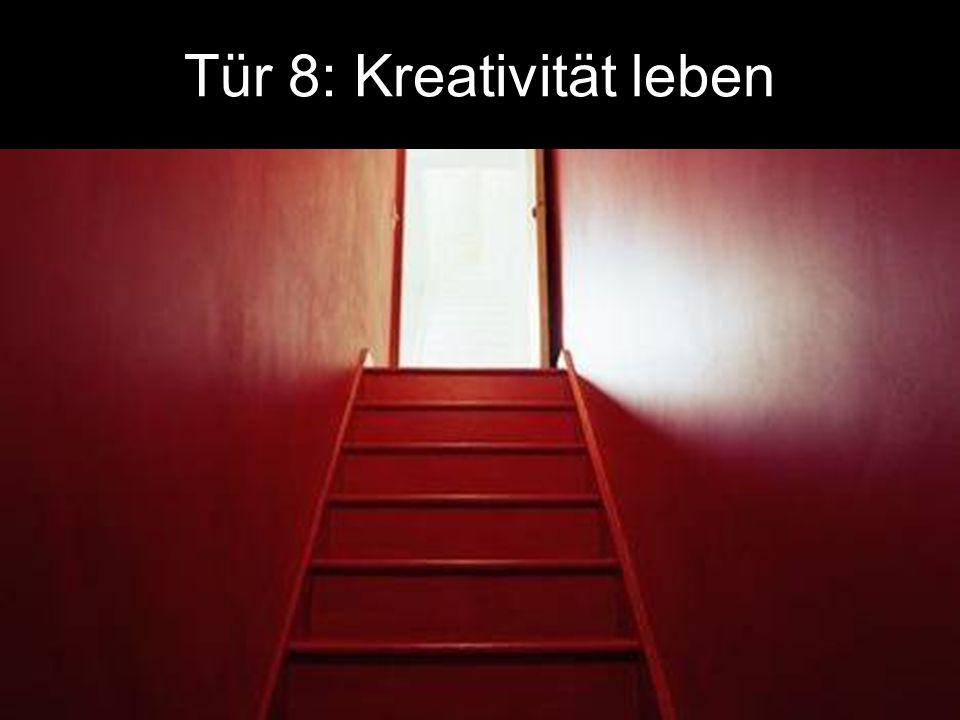 Tür 8: Kreativität leben