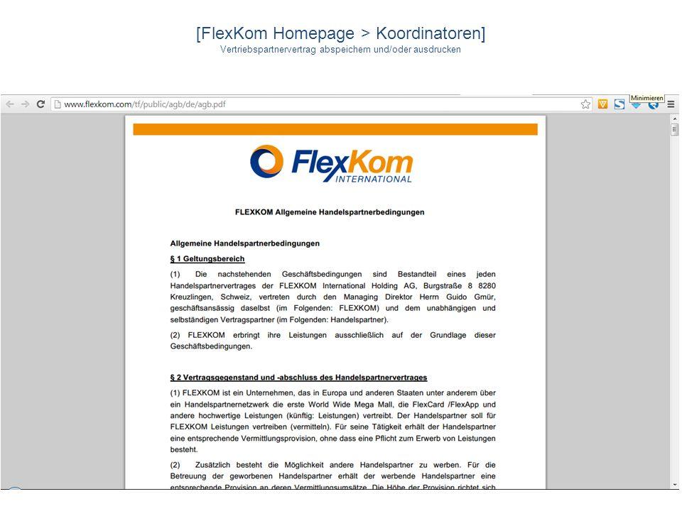 [FlexKom Homepage > Koordinatoren] Vertriebspartnervertrag abspeichern und/oder ausdrucken
