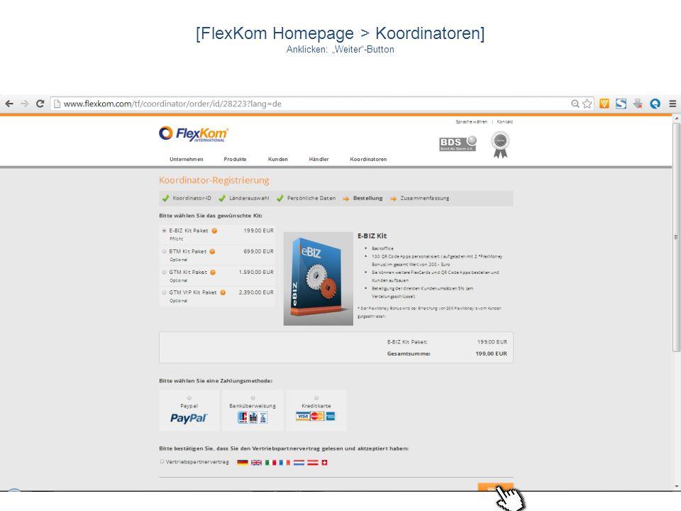 [FlexKom Homepage > Koordinatoren] Anklicken: Weiter-Button
